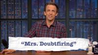 Seth Meyers Explains Teen Slang: Ted Cruise, Mrs. Doubtfiring