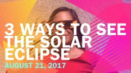 3 Ways to See the Solar Eclipse Without Buying Glasses