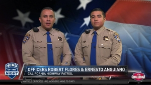 Hero of the Night: CHP Officers Flres and Anguiano