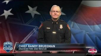 Hero of the Night: Chief Randy Bruegman