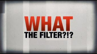 What the Filter?!?!