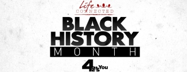 Tune in to Life Connected: Black History Month Special