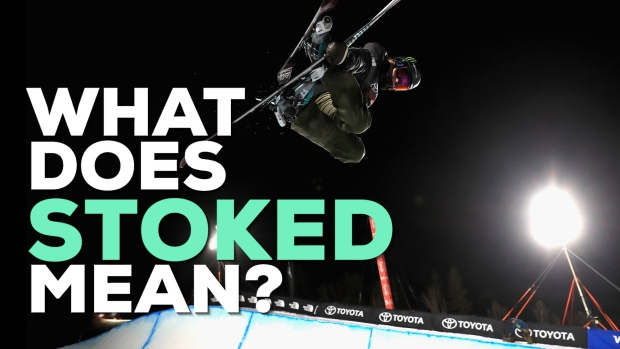 [NATL] What Does 'Stoked' Mean?
