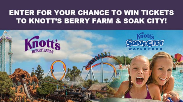 Knott's Berry Farm/Soak City Summer 2017 Sweepstakes