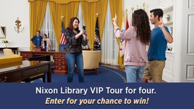 Nixon Library Presidential Library & Museum 2017 Sweepstakes