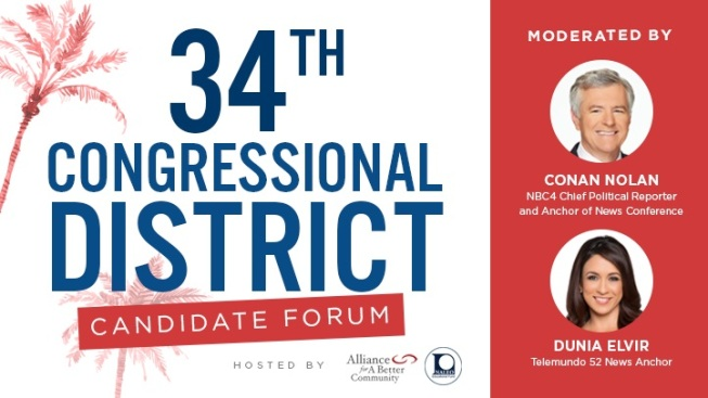 NBC4's Conan Nolan and Telemundo 52's Dunia Elvir Moderate 34th Congressional District Candidate Forum